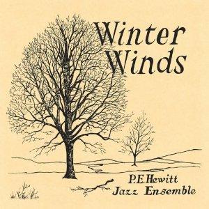 P.E. Hewitt Jazz Ensemble - Winter Winds