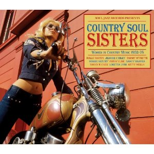 COUNTRY SOUL SISTERS — WOMEN IN COUNTRY MUSIC 1952 - 78